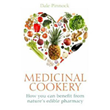 Medicinal Cookery by Dale Pinnock BSc
