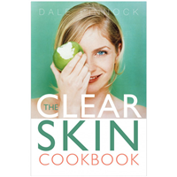 The Clear Skin Cookbook by Dale Pinnock BSc