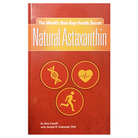 Natural Astaxanthin Book - By Bob Capelli