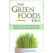 The Green Foods Bible - by David Sandoval